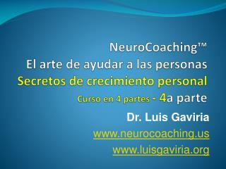Dr. Luis Gaviria neurocoaching luisgaviria