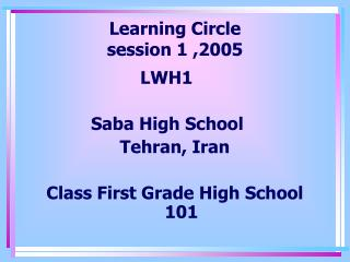 Learning Circle session 1 ,2005