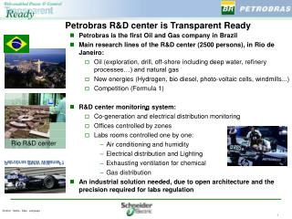 Petrobras R&D center is Transparent Ready