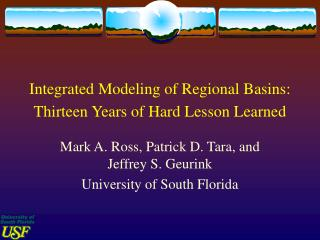 Integrated Modeling of Regional Basins: Thirteen Years of Hard Lesson Learned