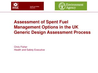 Assessment of Spent Fuel Management Options in the UK Generic Design Assessment Process