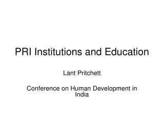 PRI Institutions and Education