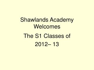 Shawlands Academy Welcomes