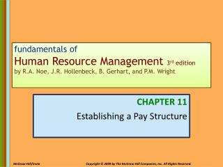 Fundamentals of Human Resource Management 3rd edition by R.A. Noe, J.R. Hollenbeck, B. Gerhart, and P.M. Wright