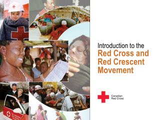 Introduction to the  Red Cross and  Red Crescent Movement
