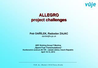 ALLEGRO project challenges
