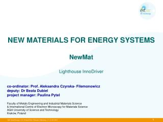 NEW MATERIALS FOR ENERGY SYSTEMS NewMat Lighthouse InnoDriver