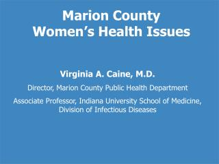 Marion County  Women's Health Issues