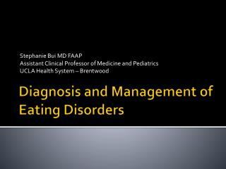 Diagnosis and Management of Eating Disorders