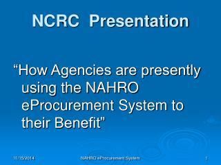 NCRC  Presentation