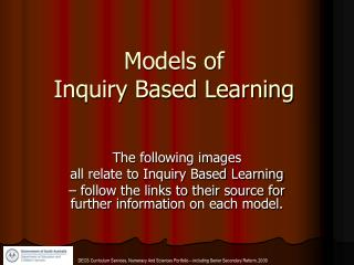 Models of  Inquiry Based Learning
