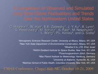 CMAS Conference, Chapel Hill, NC, October 19-21, 2009