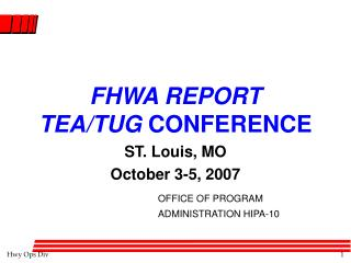 FHWA REPORT TEA/TUG  CONFERENCE
