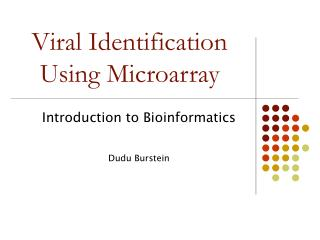 Viral Identification Using Microarray
