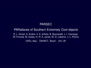 PARSEC PARallaxes of Southern Extremely Cool objects