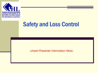 Safety and Loss Control