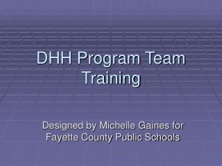 DHH Program Team Training