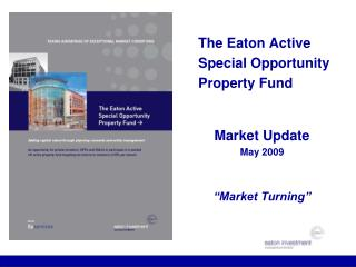 The Eaton Active Special Opportunity Property Fund