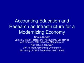 Accounting Education and Research as Infrastructure for a Modernizing Economy