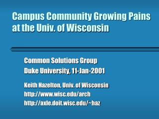 Campus Community Growing Pains at the Univ. of Wisconsin
