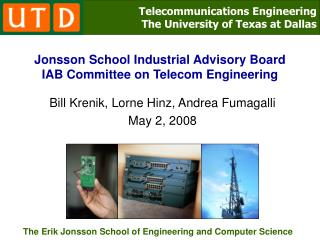 Jonsson School Industrial Advisory Board IAB Committee on Telecom Engineering