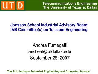 Jonsson School Industrial Advisory Board IAB Committee(s) on Telecom Engineering