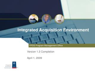 Integrated Acquisition Environment