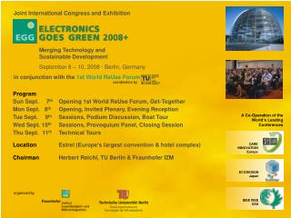 Joint International Congress and Exhibition  in conjunction with the  1st  World  ReUse Forum