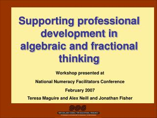 Supporting professional development in algebraic and fractional thinking
