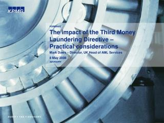 The impact of the Third Money Laundering Directive –  Practical considerations