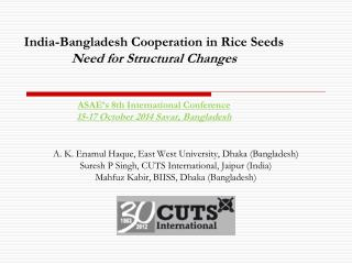 A. K. Enamul Haque, East West University, Dhaka (Bangladesh)