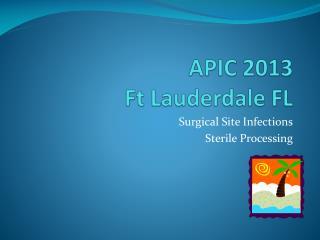 APIC 2013 Ft Lauderdale FL