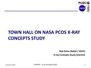 TOWN HALL ON NASA PCOS X-RAY CONCEPTS STUDY