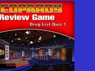 Drug List Quiz 1