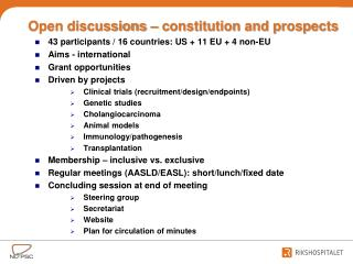 43  participants  / 16  countries : US + 11 EU + 4  non-EU Aims  -  international