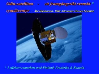 *  I effektivt samarbete med Finland, Frankrike & Kanada