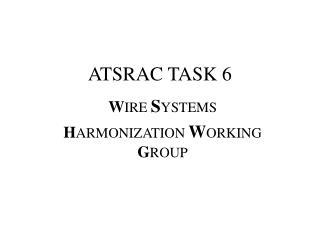 ATSRAC TASK 6