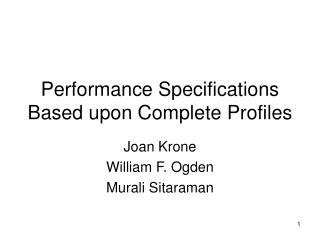 Performance Specifications Based upon Complete Profiles
