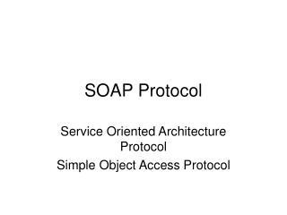 SOAP Protocol