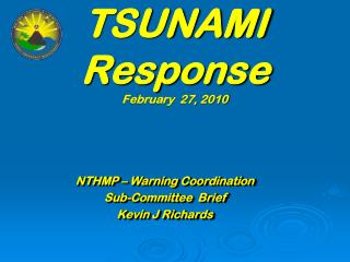 TSUNAMI Response February  27, 2010