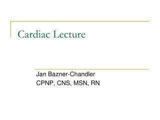 Cardiac Lecture