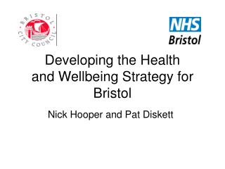 Developing the Health  and Wellbeing Strategy for Bristol
