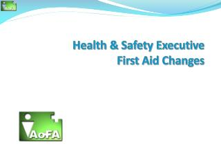 Health & Safety Executive  First Aid  Changes