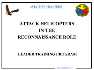 ATTACK HELICOPTERS  IN THE  RECONNAISSANCE ROLE