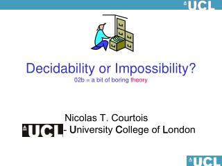 Decidability or Impossibility? 02b = a bit of boring  theory