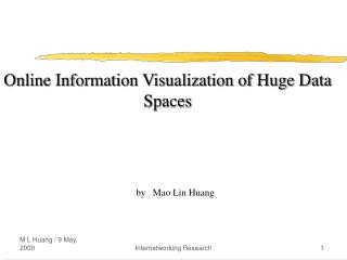 Online Information Visualization of Huge Data Spaces