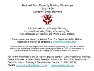 National Trust Capacity Building Workshops July 18-20 Location:  Sirsa, Haryana