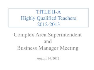 TITLE II-A Highly Qualified Teachers 2012-2013