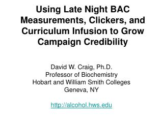 Using Late Night BAC Measurements, Clickers, and Curriculum Infusion to Grow Campaign Credibility