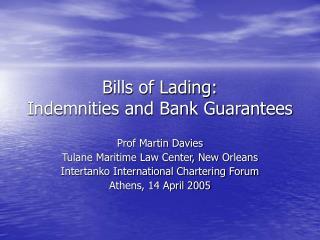 Bills of Lading: Indemnities and Bank Guarantees